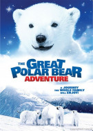 Great Polar Bear Adventure, The Movie