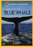 National Geographic: Kingdom Of The Blue Whale Movie
