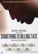Something Is Killing Tate Movie
