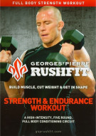 Georges St. Pierre Rushfit: Strength & Endurance Workout Movie