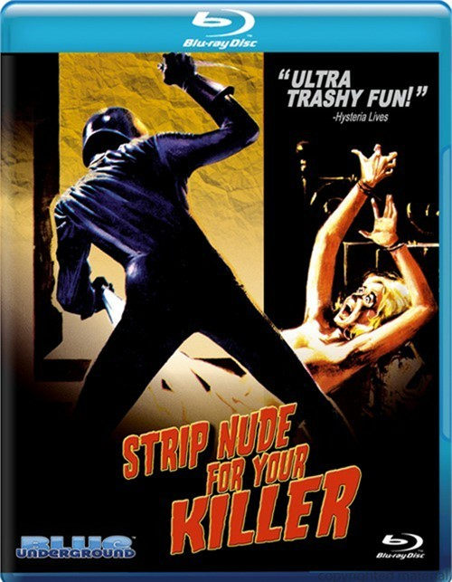 Strip Nude For Your Killer Blu-ray