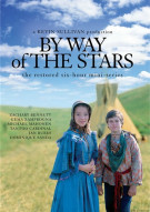 By Way Of The Stars: The Restored Mini-Series Movie