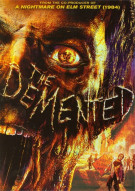 Demented, The Movie