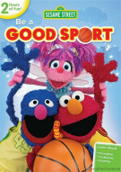 Sesame Street: Be A Good Sport Movie