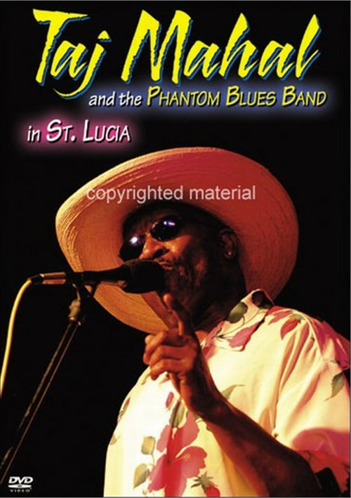 Taj Mahal And The Phantom Blues Band In St. Lucia Movie