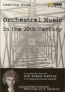 Leaving Home: Orchestral Music In The 20th Century - Volume 1 Movie