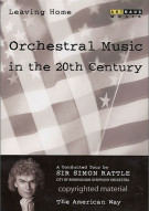 Leaving Home: Orchestral Music In The 20th Century - Volume 5 Movie