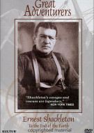 Great Adventurers: Ernest Shackleton - To The End Of The Earth Movie