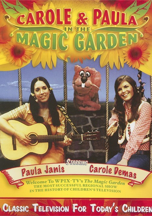 Carole And Paula In The Magic Garden Movie