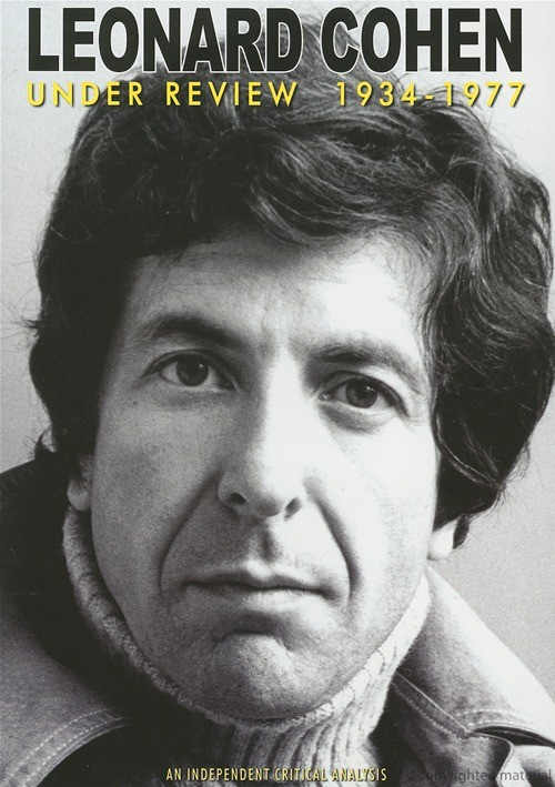 Leonard Cohen: Under Review - 1934-1977 Movie