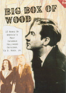 Big Box Of Wood Movie
