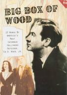 Big Box Of Wood Movie