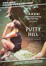 Putty Hill: Collectors Edition Movie