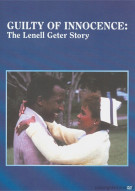 Guilty Of Innocence: The Lenell Geter Story Movie