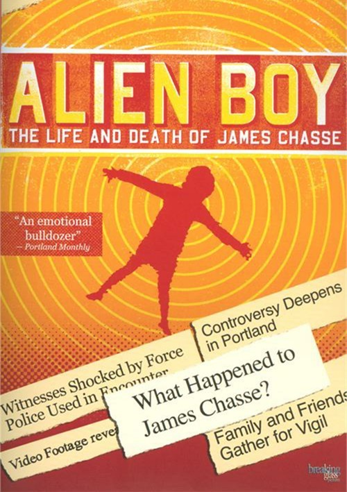 Alien Boy: The Life And Death Of James Chasse Movie