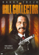Bill Collector, The Movie