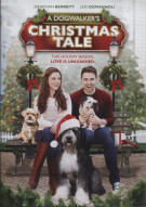 Dogwalkers Christmas Tale, A Movie