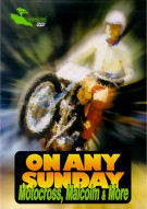 On Any Sunday: Motocross, Malcolm & More Movie