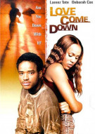 Love Come Down Movie