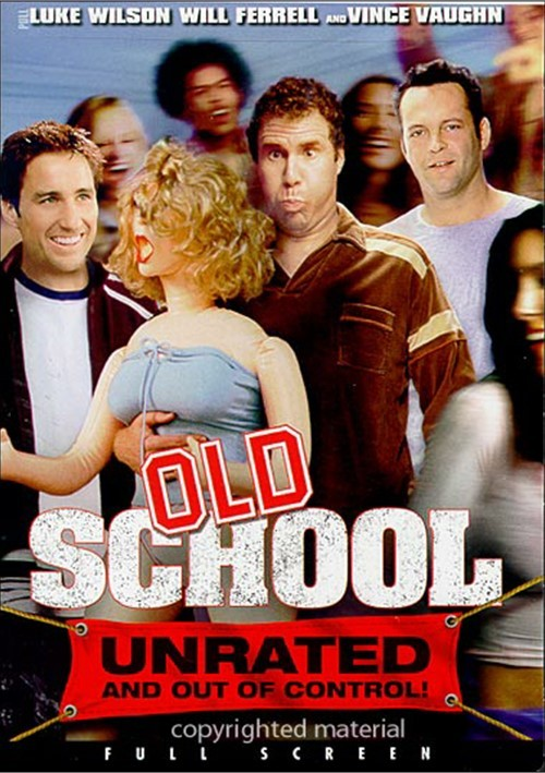 Old School: Unrated (Fullscreen) Movie