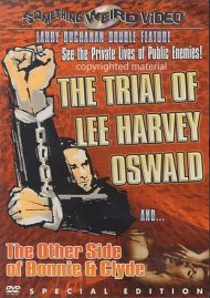 Trial Of Lee Harvey Oswald, The / The Other Side Of Bonnie & Clyde (Double Feature) Movie
