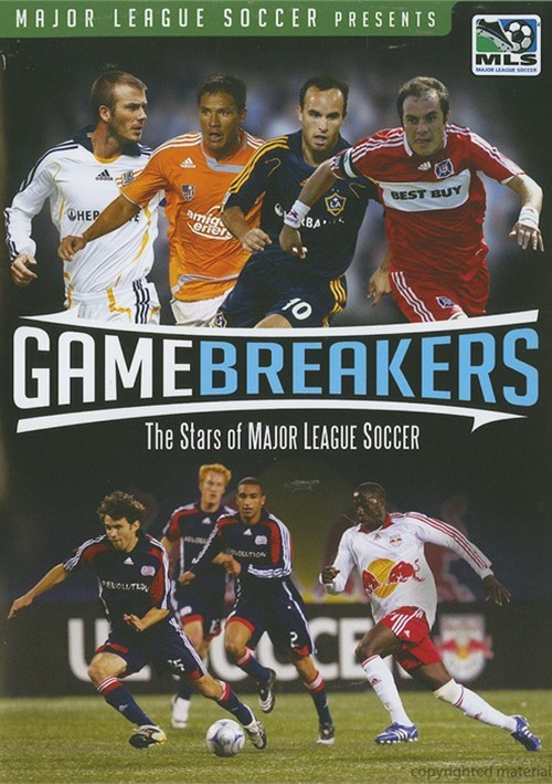 Game Breakers: The Stars Of Major League Soccer Movie
