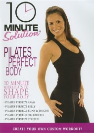10 Minute Solution: Pilates Perfect Body Movie