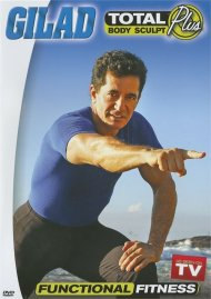 Gilad: Total Body Sculpt Plus - Functional Fitness Movie