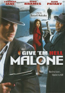 Give Em Hell Malone Movie