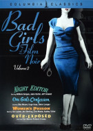 Bad Girls Of Film Noir: Volume 2 Movie