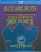 Zakk Wyldes Black Label Society: European Invasion Blu-ray