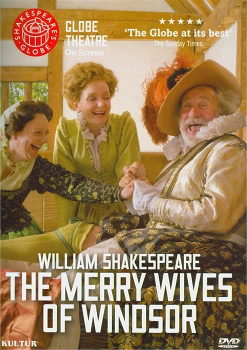 Merry Wives Of Windsor, The: Shakespeares Globe Theatre Movie
