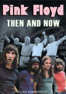 Pink Floyd: Then And Now Movie