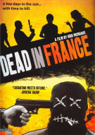 Dead In France Movie