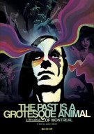 Past Is A Grotesque Animal, The Movie