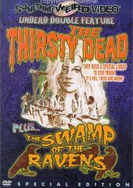 Thirsty Dead, The / The Swamp Of The Ravens (Double Feature) Movie