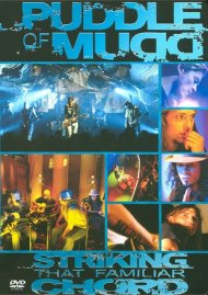 Puddle Of Mudd: Striking That Familiar Chord Movie