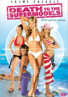Death To The Supermodels Movie