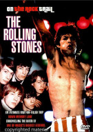 On The Rock Trail: Rolling Stones Movie