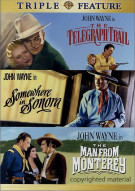 Telegraph Trail, The / Somewhere In Sonora / The Man From Monterey (Triple Feature) Movie