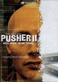Pusher II: With Blood On My Hands Movie