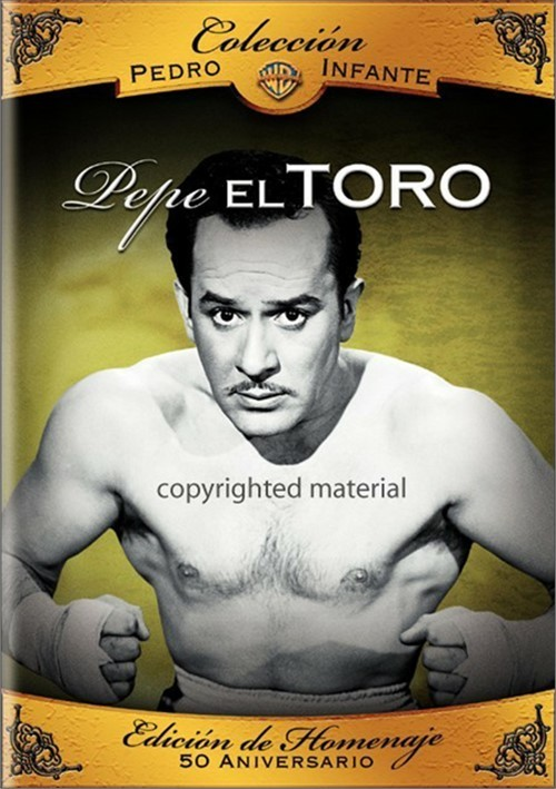 Coleccion Pedro Infante: Pepe El Toro Movie