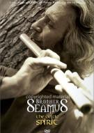 Brother Seamus: The Celtic Spirit Movie
