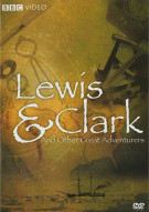 Lewis & Clark And Other Great Adventures Movie