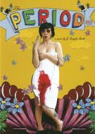 Period, The Movie