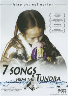 7 Songs From The Tundra Movie