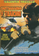 Contrabando Y Traicion Movie