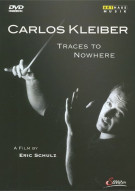 Carlos Kleiber: Traces To Nowhere Movie