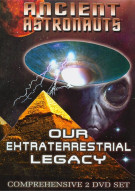 Ancient Astronauts: Our Extraterrestrial Legacy Movie
