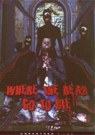 Where The Dead Go To Die Movie